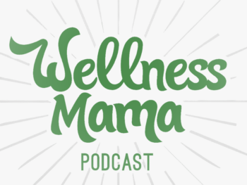 Wellness Mama Birth Plan Podcast - Dr. Elizabeth Pearce 1